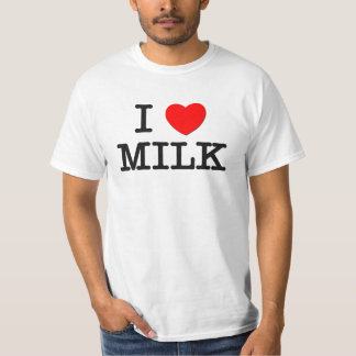 I Love MILK ( food ) T-Shirt