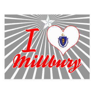 I Love Millbury Massachusetts Postcard