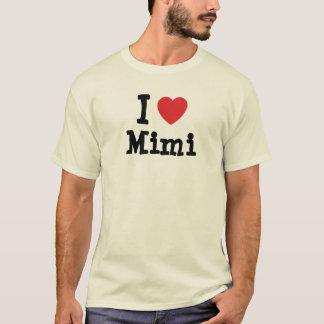 I love Mimi heart T-Shirt