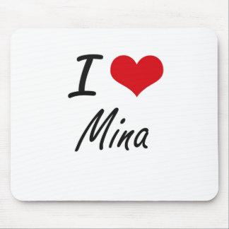 I Love Mina artistic design Mouse Pad
