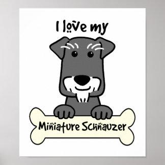 I Love Miniature Schnauzers Poster