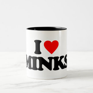 I LOVE MINKS MUGS
