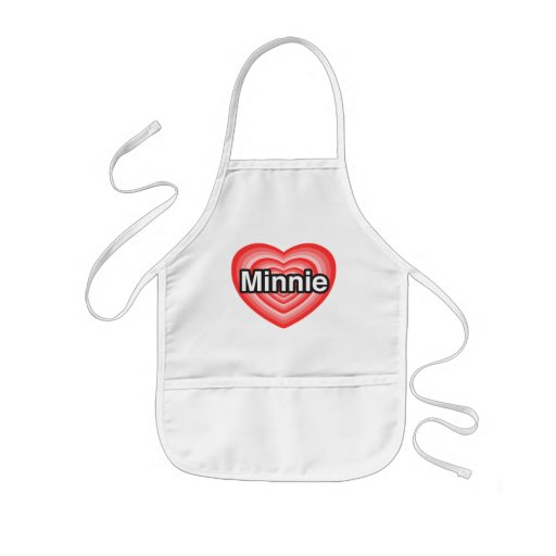 I love Minnie. I love you Minnie. Heart Apron