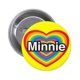 I love Minnie. I love you Minnie. Heart Buttons