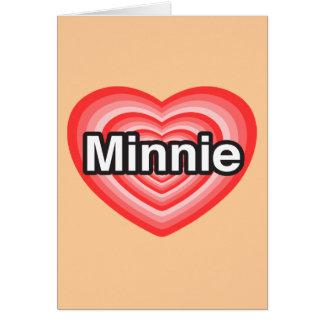 I love Minnie. I love you Minnie. Heart Greeting Card