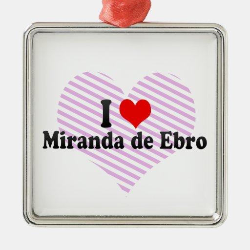 I Love Miranda de Ebro, Spain Christmas Tree Ornaments