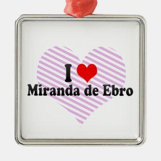I Love Miranda de Ebro, Spain Silver-Colored Square Decoration