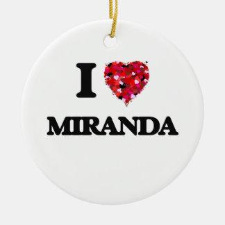 I Love Miranda Round Ceramic Decoration