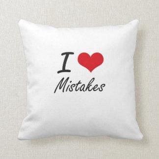 I Love Mistakes Cushion