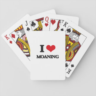 I Love Moaning Playing Cards
