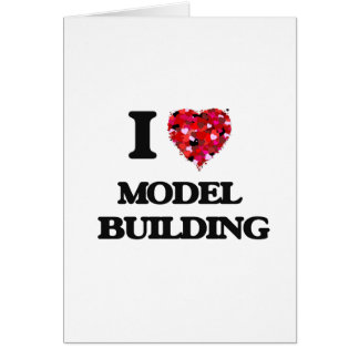 I Love Model  Building Greeting Card