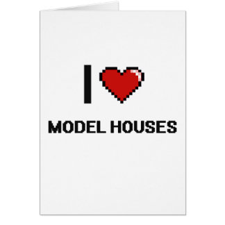 I Love Model Houses Digital Retro Design Greeting Card
