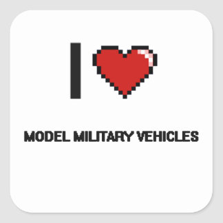 I Love Model Military Vehicles Digital Retro Desig Square Sticker