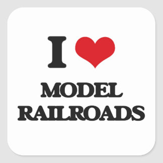 I Love Model Railroads Square Sticker