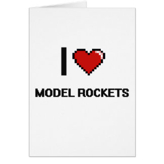 I Love Model Rockets Digital Retro Design Greeting Card