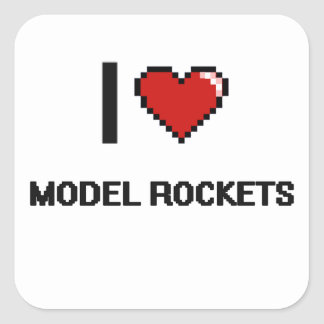 I Love Model Rockets Digital Retro Design Square Sticker