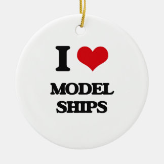 I Love Model Ships Christmas Ornaments