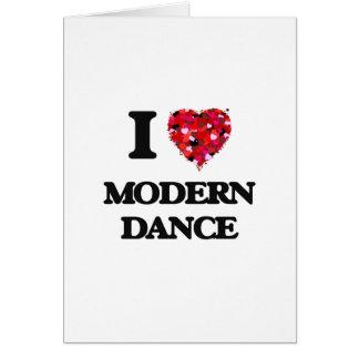 I Love Modern Dance Greeting Card