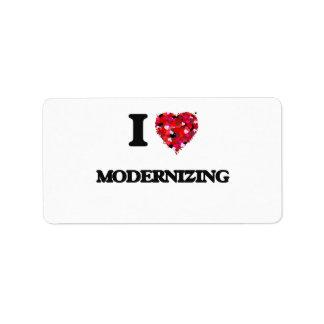 I Love Modernizing Address Label