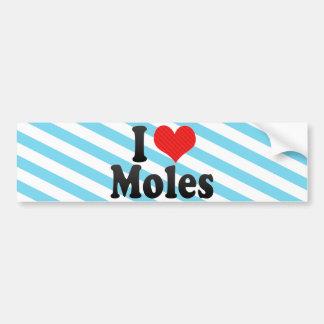 I Love Moles Bumper Sticker