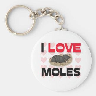 I Love Moles Key Chains
