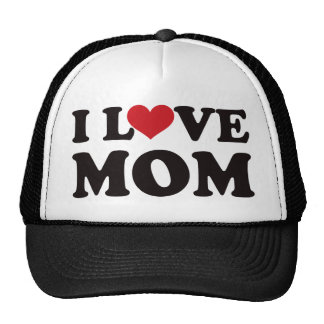 I Love Mom Cap