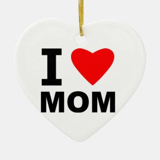 I Love Mom Christmas Ornament