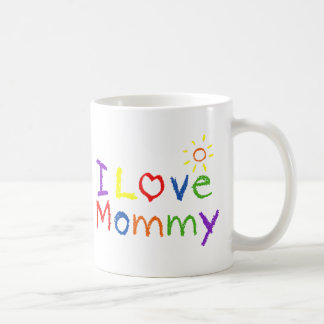 I love Mommy Basic White Mug