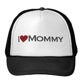 I love mommy trucker hats