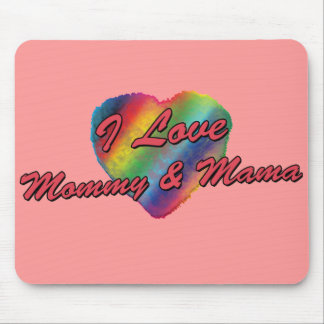 I Love Mommy & Mama Mouse Pad