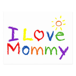 I love Mommy Postcard