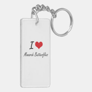 I love Monarch Butterflies Double-Sided Rectangular Acrylic Key Ring