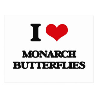 I love Monarch Butterflies Postcard
