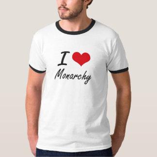 I Love Monarchy T-shirt