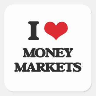 I Love Money Markets Square Sticker