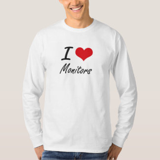 I Love Monitors Tshirt