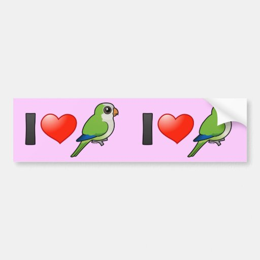 I Love Monk Parakeets Bumper Stickers