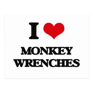 I Love Monkey Wrenches Post Cards