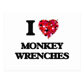 I Love Monkey Wrenches Postcard