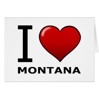 I LOVE MONTANA GREETING CARDS