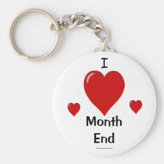 I Love Month End Key Chain