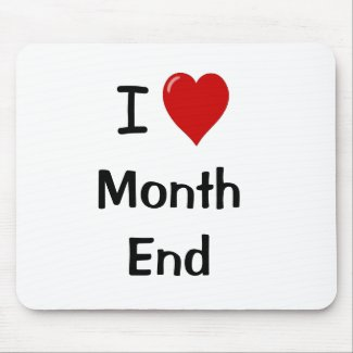 I Love Month End