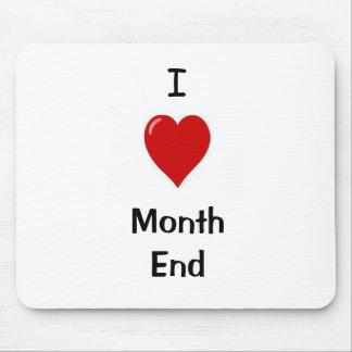 I Love Month End Mousepad