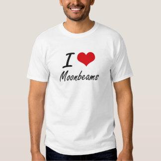 I Love Moonbeams T Shirt