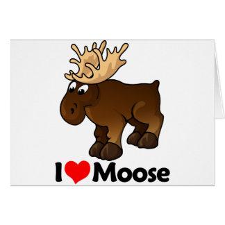 I Love Moose Greeting Cards