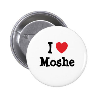 I love Moshe heart custom personalized Buttons