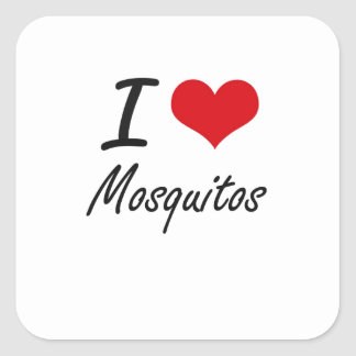 I Love Mosquitos Square Sticker