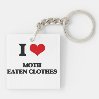 I Love Moth Eaten Clothes Acrylic Keychain