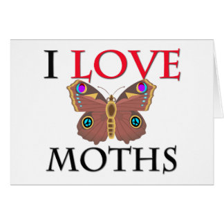 I Love Moths Card