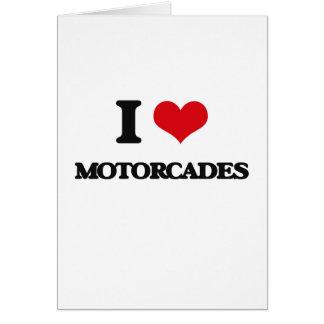 I Love Motorcades Greeting Card